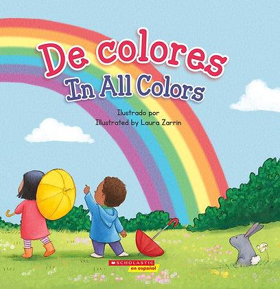 De colores / In All Colors (Bilingual)