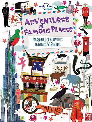 Lonely Planet Adventures in Famous Places 1st Ed.