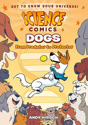 Science Comics: Dogs