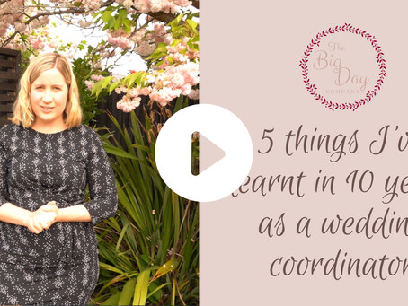 Five Things I've Learnt in Ten Years as a Wedding Coordinator