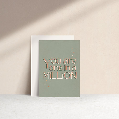 Jolie Carte Creative - 'You Are One In A Million' Card