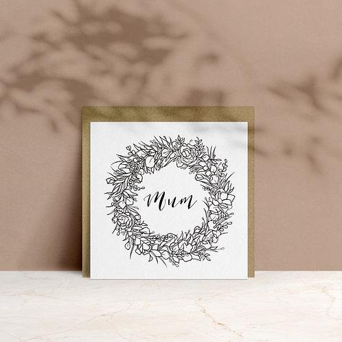 Jolie Carte Creative - 'Mum' Wreath Card