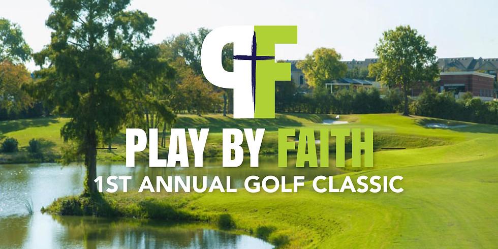 1st Annual Play by Faith Golf Classic