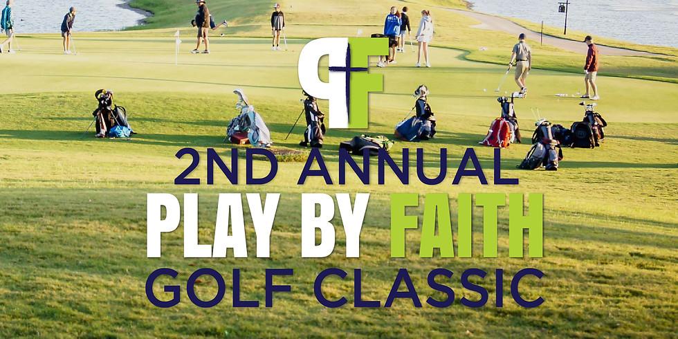 2nd Annual Play by Faith Golf Classic