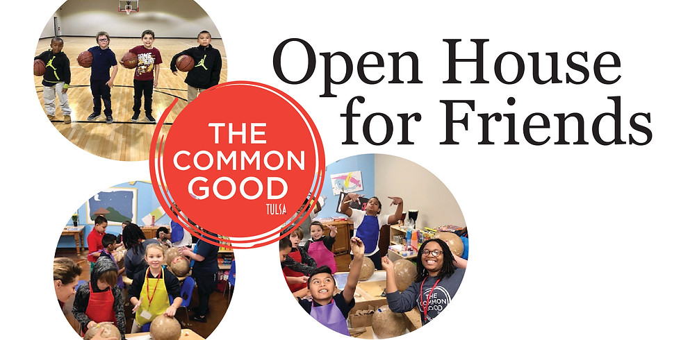 The Common Good Open House