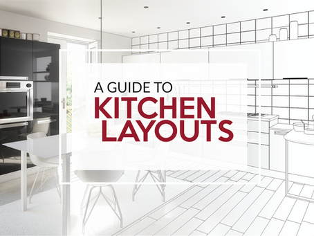 A Guide to Kitchen Layouts