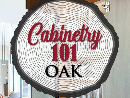 CABINETRY 101 - OAK
