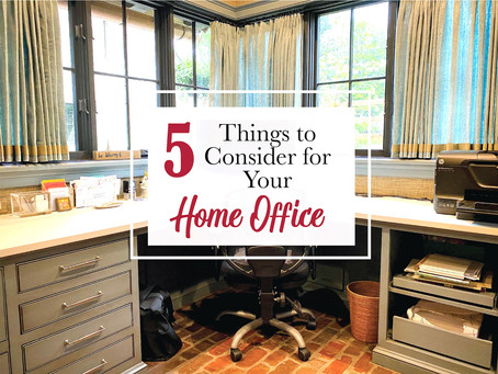 5 Things to Consider for Your Home Office