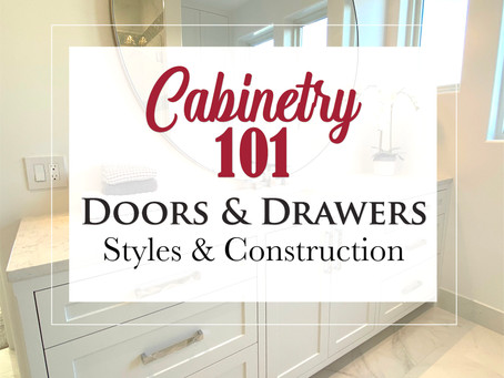 DOORS & DRAWERS - All You Need to Know About Styles & Construction