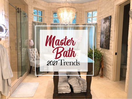 Master Bath Trends for 2021
