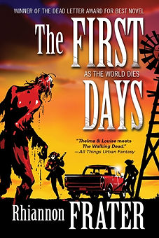 The First Days-As The World Dies Book 1.