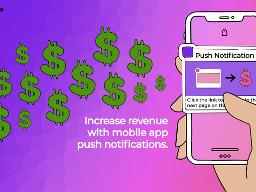 Increase Revenue Through Apps Using Push Notifications
