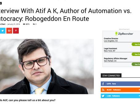 Interview With Atif A K, Author of Automation vs. Autocracy: Robogeddon En Route