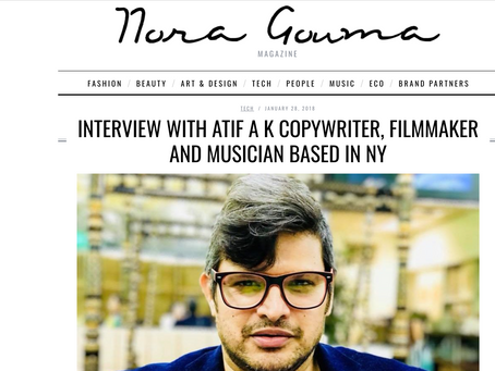 INTERVIEW WITH ATIF A K COPYWRITER, FILMMAKER AND MUSICIAN BASED IN NY