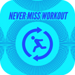 NMW- Never Miss Workout