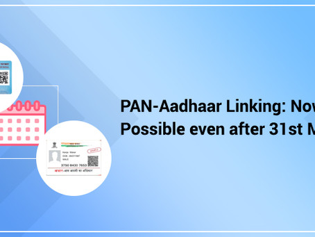 Last date for linking of aadhar number with pan extended from 31st march 2021 to 30th june 2021