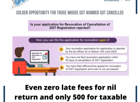 Revocation of cancelled GST number : Golden chance