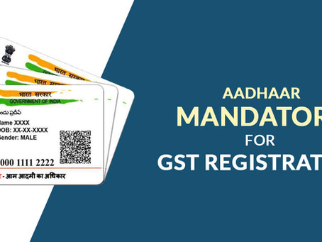 GST REGISTRATION THROUGH AADHAR AUTHENTICATION