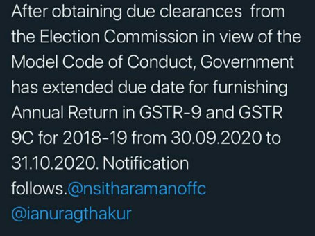 GST AUDIT AND ANNUAL RETURN [GSTR9 AND 9C] DATE EXTENDED FROM 30.09.20 TO 31.10.2020