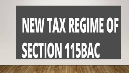 For new tax regime   Form 101E Mandatory