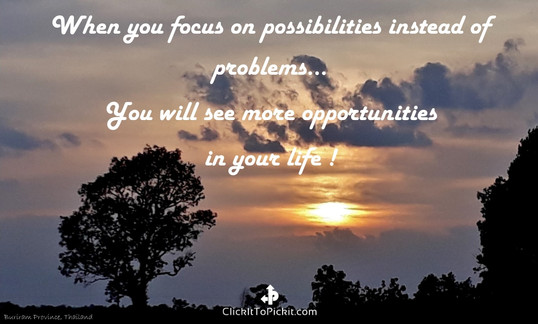 Possibilities Problems Opportunities