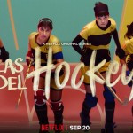 20 september: Start Netflix 13 delige serie rolhockey