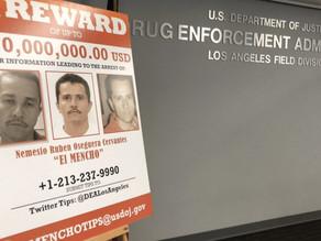 """""""El Mencho"""", número uno buscado por la DEA"""