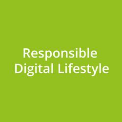 Responsible Digital Lifestyle
