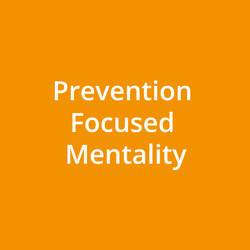 Prevention Focused Mentality