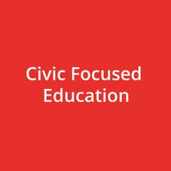 Civic Focused Education