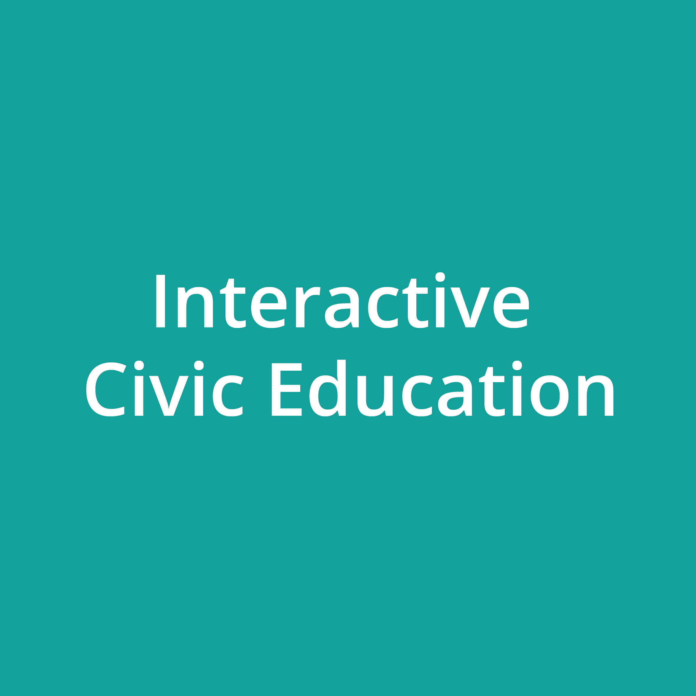 Interactive Civic Education