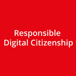 Responsible Digital Citizenship