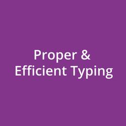 Proper & Efficient Typing