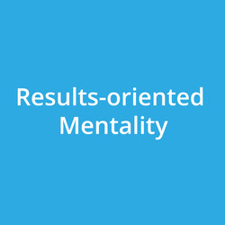 Results-oriented Mentality