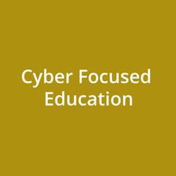 Cyber Focused Education