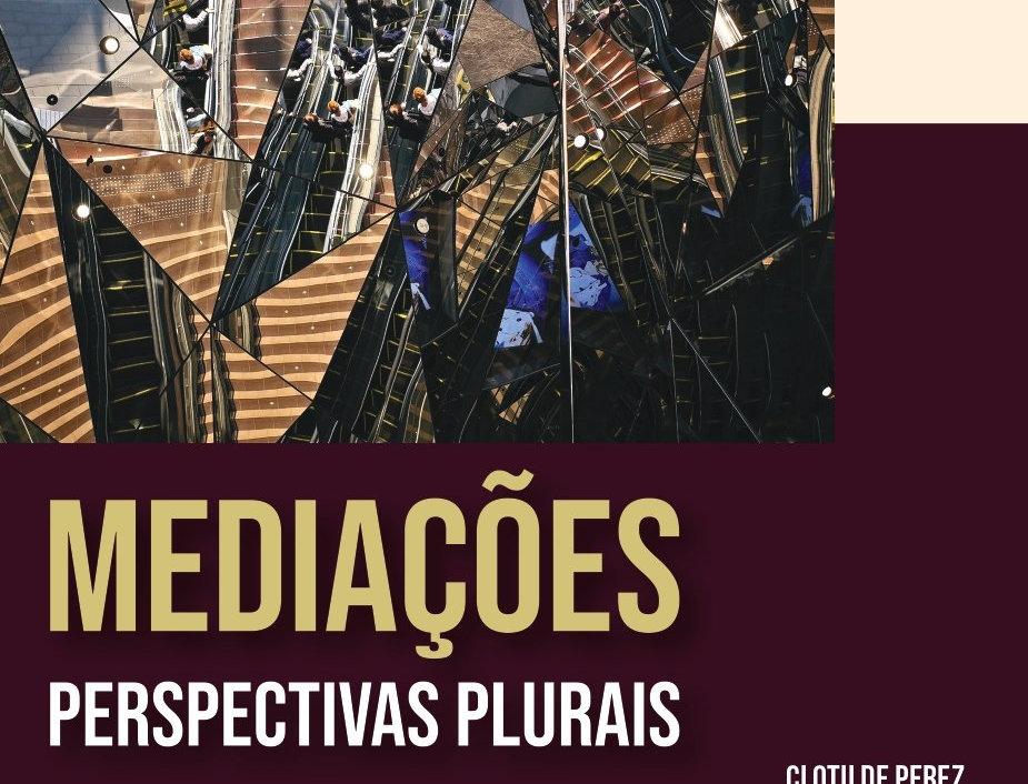 MEDIAÇÕES - Perspectivas plurais