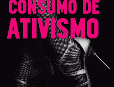 Consumo de Ativismo
