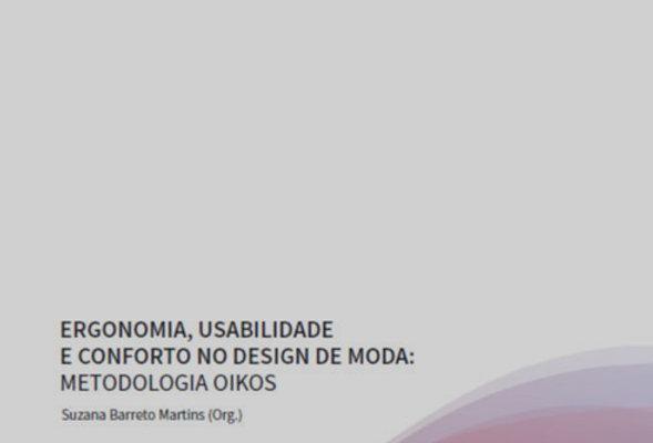Ergonomia, usabilidade e conforto no design de moda: metodologia OIKOS