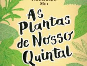 AS PLANTAS DE NOSSO QUINTAL