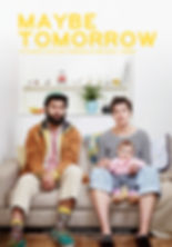 Maybe Tomorrow Poster 1.jpg