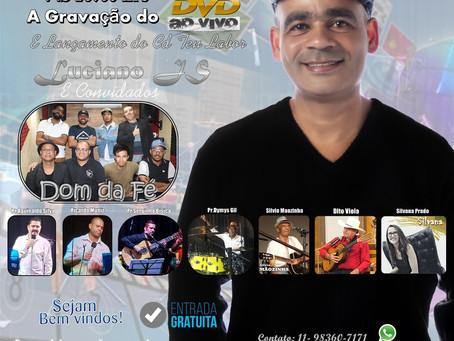 Lançamento e Gravação do DVD de Lucinao JS muito Samba e muita presença de DEUS