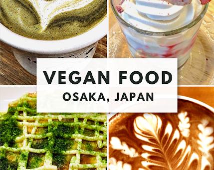 VEGAN FOOD IN OSAKA, JAPAN