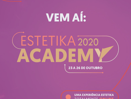 Estetika Academy 2020: o primeiro evento de saúde e beleza totalmente digital e gratuito