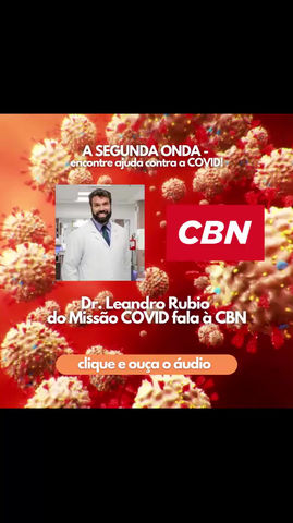 O Missão Covid é destaque na Rádio CBN