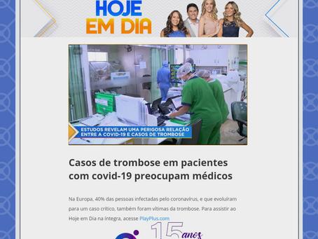 Casos de trombose em pacientes com covid-19 preocupam médicos