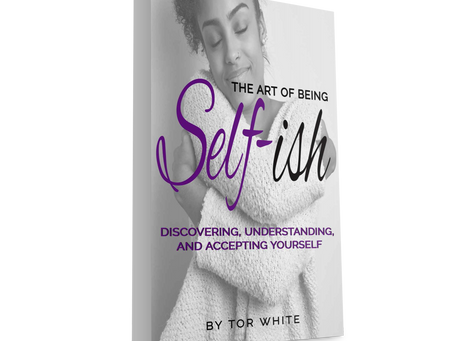 The Birthing of The Art of Being Self-ish