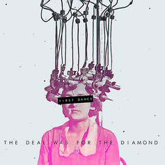 The Deal Was For The Diamond - First Dance - R/P/M/Ma - (UK)