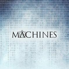 Machines - Between The Binary - R/P/M/Ma - (UK)
