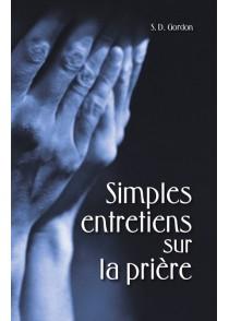 SIMPLES ENTRETIENS SUR LA PRIÈRE