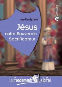 JÉSUS notre Souverain Sacrificateur
